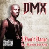 I Don't Dance (feat. Machine Gun Kelly) - Single, DMX