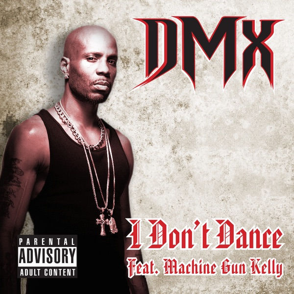 I Don't Dance (feat. Machine Gun Kelly) - Single