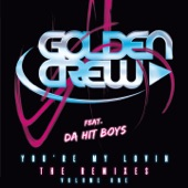 You're My Lovin (The Remixes - Volume One)