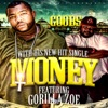 Money (feat. Gorilla Zoe) - Single, Goobs