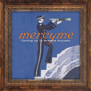 MercyMe - Bring the Rain