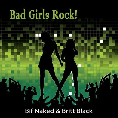 Bad Girl Rock! - Bif Naked
