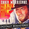 For a Few Dollars More Original Motion Picture Soundtrack Remastered