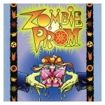 Zombie Prom -Original Off-Broadway Cast Recording