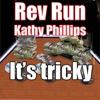 Rev Run - It's Tricky (Remix) [feat. Kathy Phillips]