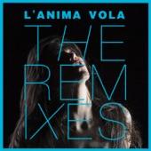 L'anima vola - The Remixes - Single
