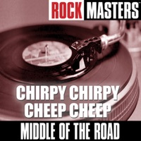 Chirpy Chirpy Cheep Cheep - MIDDLE OF THE ROAD