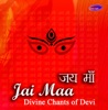 Jai Maa - Divine Chants of Devi