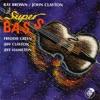 Bag's Groove - Ray Brown / John Clayton