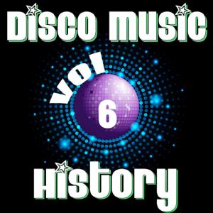 Various Artists - Disco Music History, Vol. 6