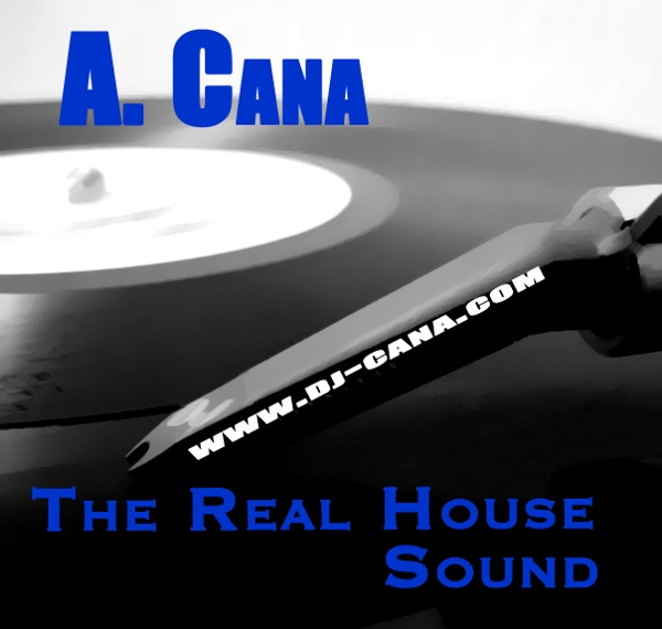 A. CANA pres. The_Real_Sound