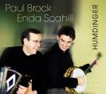 Enda Scahill & Paul Brock - Medley: Barney Brannigan's / the Rocky Road to Dublin (Slip Jigs)