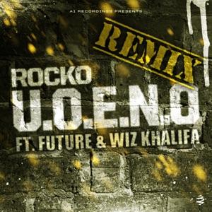 U.O.E.N.O. (Remix) [feat. Future & Wiz Khalifa] - Single