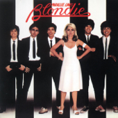 Fade Away and Radiate - Blondie
