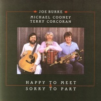 Happy to Meet, Sorry to Part by Joe Burke, Michael Cooney & Terry Corcoran on Apple Music