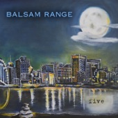 Balsam Range - Moon Over Memphis