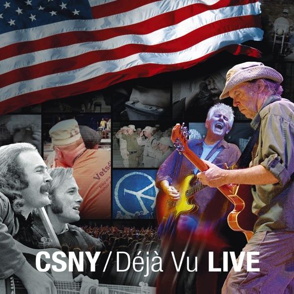 CSNY / Déjà Vu (Live)