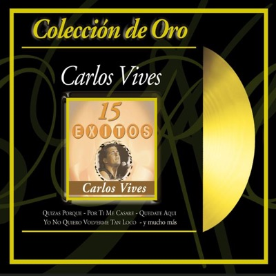 Coleccion de Oro: Carlos Vives MP3 Download