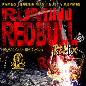 Rum & Redbull (Remix) - Single Mp3 Download