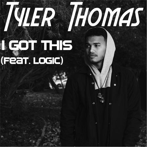 Tyler Thomas - I Got This (feat. Logic) - Single