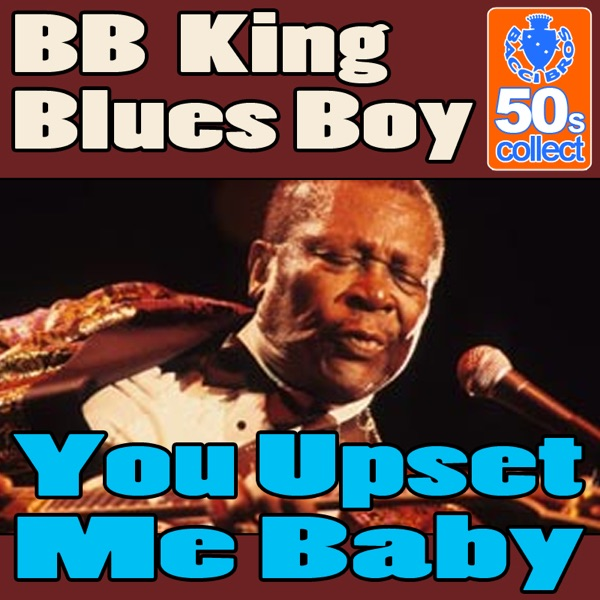 B.b. King - You Upset Me Baby