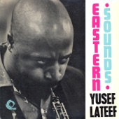 Yusef Lateef - Love Theme from 'Spartacus' (Eastern Sounds)
