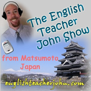 English Teacher John Show