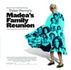 Madea's Family Reunion (Music from the Motion Picture)