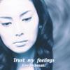Trust My Feelings - EP ジャケット写真