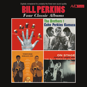 Bill Perkins - Four Classic Albums (The Five / The Brothers! / Tenors Head-On / On Stage) [Remastered]