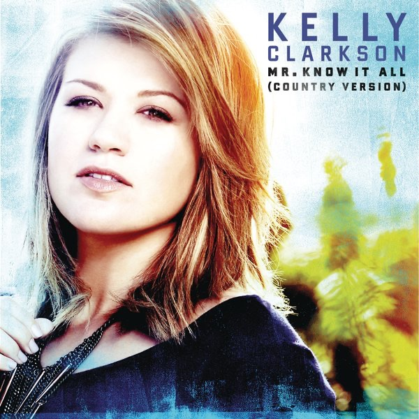 Mr. Know It All (Country Version) - Single