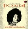 Jai Satya Sai Divine Chantings of Shri Satya Sai