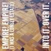 Empire! Empire! (I Was a Lonely Estate)/ Into It. Over It. [Split] - Single ジャケット写真