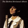 The Barbra Streisand Album, Barbra Streisand
