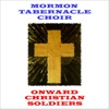 Onward Christian Soldiers, Mormon Tabernacle Choir