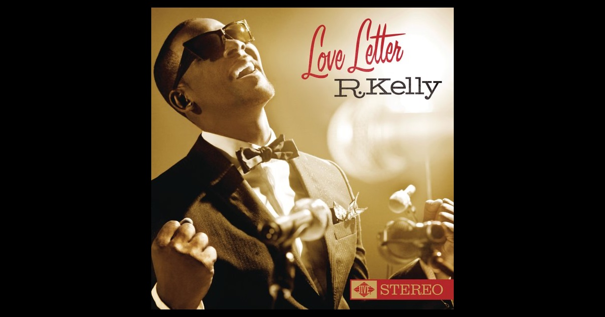 Love Letter By R Kelly On Apple Music