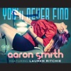 You ll Never Find feat Lauren Ritchie EP