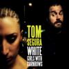 White Girls With Cornrows - Tom Segura