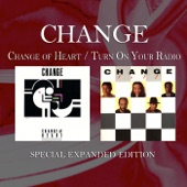 Change of Heart / Turn On Your Radio (Special Expanded Edition) [Remastered]