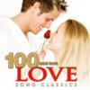 100 Must-Have Love Song Classics - Varios Artistas