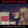 Taylor Swift Karaoke Red