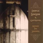 Doyle Lawson & Quicksilver - When the World's On Fire