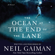 Neil Gaiman - The Ocean at the End of the Lane: A Novel (Unabridged)