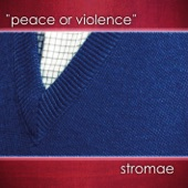 Peace or Violence - Single
