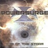 Eye of the Storm, Powersurge