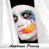 Applause Parody - Bart Baker