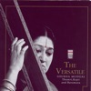 The Versatile Shubha Mudgal - Thumri, Kajri And Baramasa