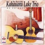 The Kahauanu Lake Trio - Kuliaikanu`u