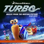 Turbo (Music from the Motion Picture) [Deluxe Edition]