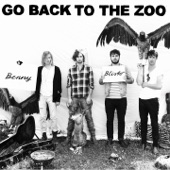 Go Back To The Zoo - I'm The Night (See You Later)